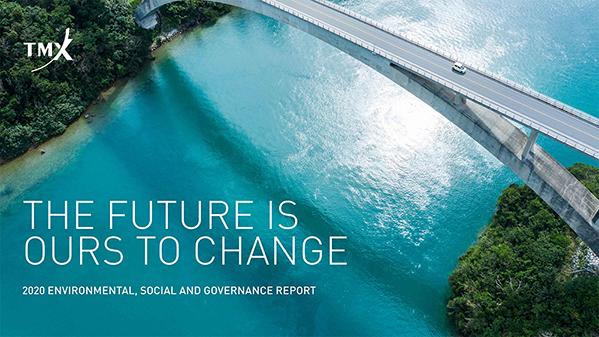 2020 TMX Group Environmental, Social and Governance Report