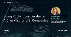 "TMX POV - ""Going Public Considerations: A Checklist for U.S. Companies"""