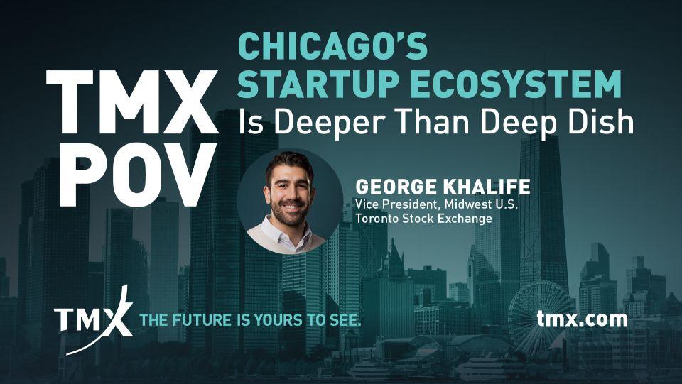 TMX POV - Chicago's Startup Ecosystem Is Deeper Than Deep Dish