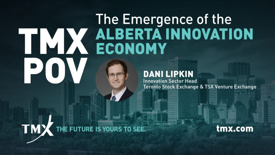 TMX POV - The Emergence of the Alberta Innovation Economy