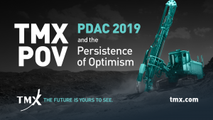 TMX POV - PDAC 2019 and the Persistence of Optimism