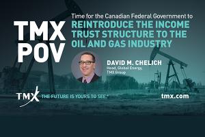 Point de vue de TMX - Il est temps pour le gouvernement fédéral canadien de rétablir la structure de fiducie de revenu pour le secteur pétrolier et gazier