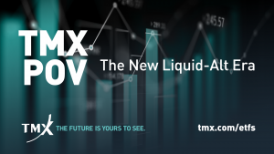 TMX POV - The New Liquid-Alt Era