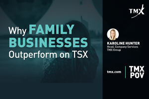 TMX POV - Why Family Businesses Outperform on TSX